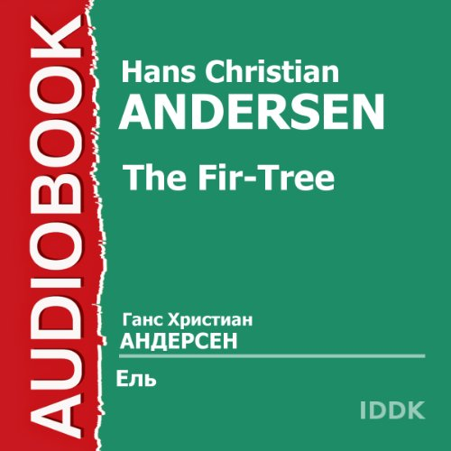 The Fir-Tree [Russian Edition] audiobook cover art