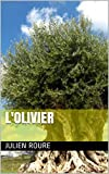 L'OLIVIER (French Edition)