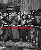 Henri Cartier-Bresson - Chine