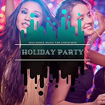 Holiday Party - Dance Music For Christmas