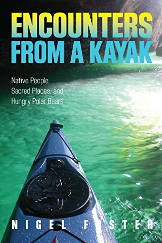 Encounters from a Kayak: Native People