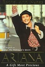 Ariana: A Gift Most Precious : A Novel by Rachel Ann Nunes (1997-06-02)