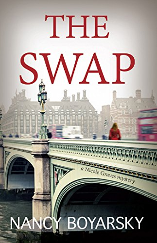 The Swap: A Nicole Graves Mystery (Nicole Graves Mysteries Book 1) (English Edition)