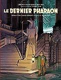 Le Dernier Pharaon - Autour de Blake & Mortimer - Format Kindle - 9,99 €