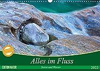 Alles im Fluss - Steine und Wasser (Wandkalender 2022 DIN A3 quer): Abstrakte Natur-Kunst aus dem Verzasca-Tal im Tessin (Monatskalender, 14 Seiten )