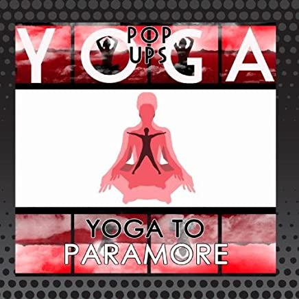 Yoga To Paramore