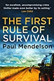 The First Rule Of Survival (Col Vaughn de Vries Book 1)