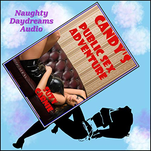 Candy's Public Sex Adventure audiobook cover art