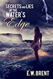 Secrets and Lies at the Water's Edge