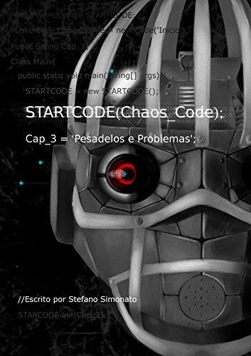 StartCode Chaos Code: Pesadelos e Problemas (Portuguese Edition)