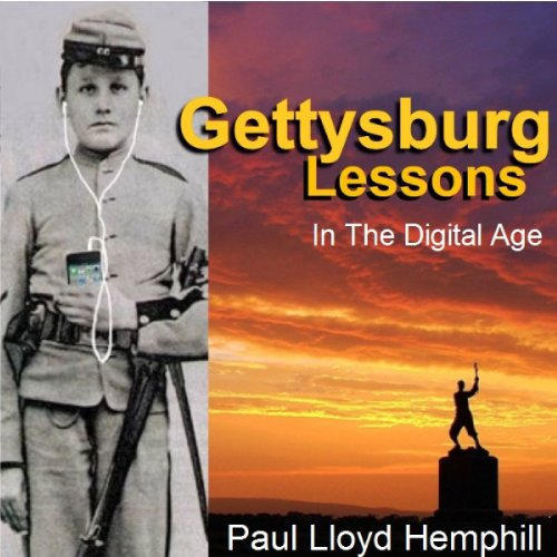 Gettysburg Lessons in the Digital Age audiobook cover art