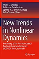 New Trends in Nonlinear Dynamics: Proceedings of the First International Nonlinear Dynamics Conference (NODYCON 2019), Volume III