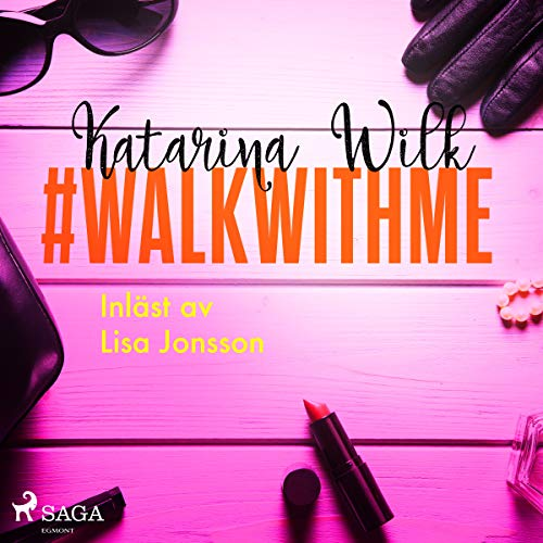 #walkwithme                   By:                                                                                                                                 Katarina Wilk                               Narrated by:                                                                                                                                 Lisa Jonsson                      Length: 3 hrs and 8 mins     Not rated yet     Overall 0.0