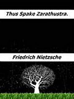 THUS Spake Zarathustra (English Edition)