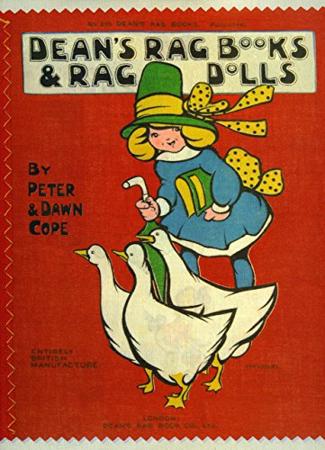 Dean's Rag Books and Rag Dolls: The Products of a Famous British Publisher and Toymaker by Peter Cope (1-Feb-2009) Hardcover