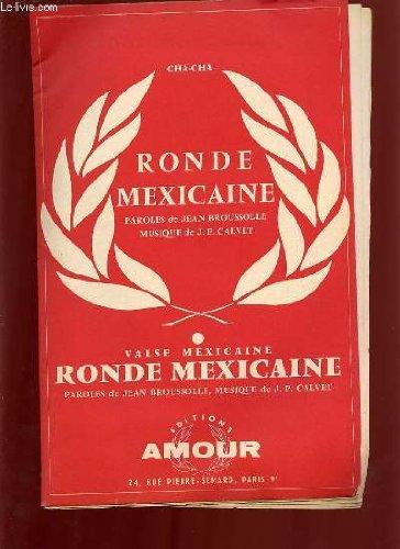 RONDE MEXICAINE VALSE MEXICAINE / RONDE MEXICAINE CHA CHA.