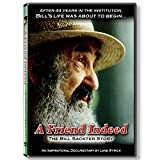 A Friend Indeed - The Bill Sackter Story (Documentary DVD - Theatrical Version)