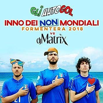L'inno dei non mondiali (Formentera 2018)