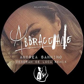 Abbracciame (Deborah De Luca remix)