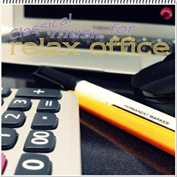 Classical music for relax office