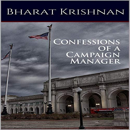 Confessions of a Campaign Manager cover art