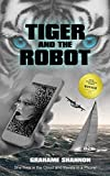 Tiger and the Robot: AI detective searches for a kidnapped billionaire.