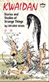 Kwaidan; Stories and Studies of Strange Things (Tut Books)