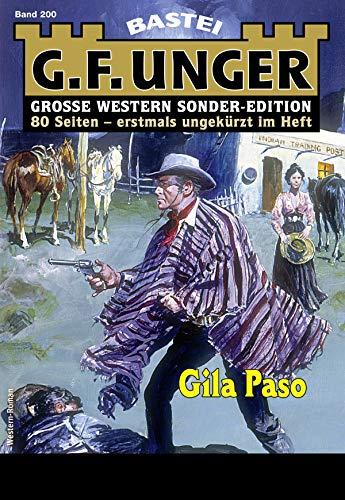 G. F. Unger Sonder-Edition 200 - Western: Gila Paso