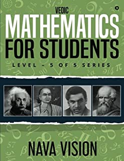 Vedic Mathematics for Students: Level - 5 of 5 Series