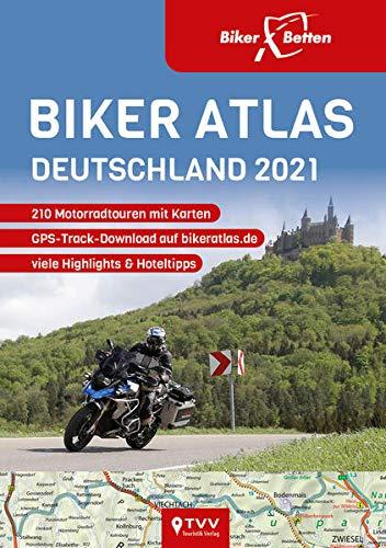 Biker Atlas DEUTSCHLAND 2021: 210 Motorradtouren
