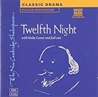Twelfth Night 2 CD Set (New Cambridge Shakespeare Audio)