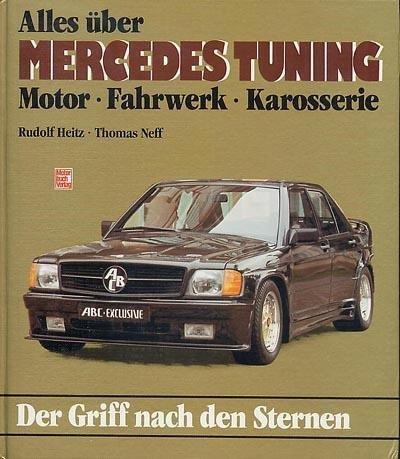 Alles über Mercedes-Tuning: Motor. Fahrzeug. Karosserie - Der Griff nach den Sternen