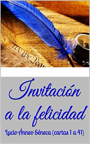 Invitacion felicidad Lucio Anneo