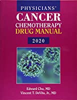 Physician's Cancer Chemotherapy Drug Manual 2020