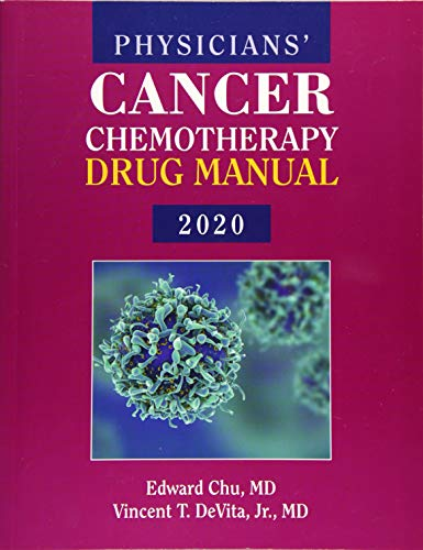 Compare Textbook Prices for Physicians' Cancer Chemotherapy Drug Manual 2020 20 Edition ISBN 9781284198041 by Chu, Edward,DeVita Jr., Vincent T.