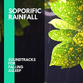 Soporific Rainfall - Soundtracks for Falling Asleep