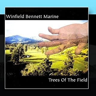 Trees of the Field by Winfield Bennett Marine