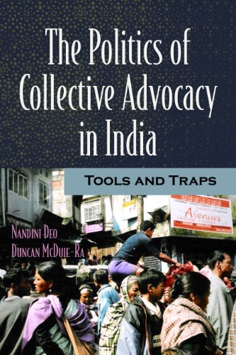 Deo, N: The Politics of Collective Advocacy in India