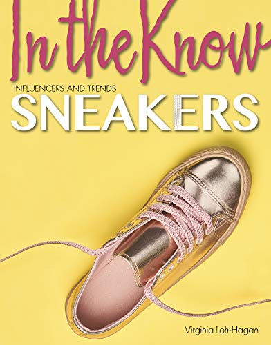 Sneakers (In the Know: Influencers and Trends) (English Edition)