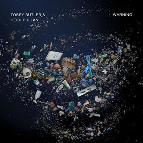 Tobey Butler feat. Heidi Pullan