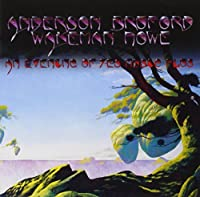 An Evening Of Yes Music Plus by Anderson Bruford Wakeman Howe (2010-09-14)