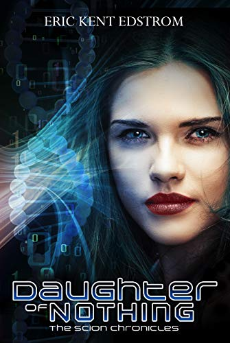 Daughter of Nothing (The Scion Chronicles Book 1)