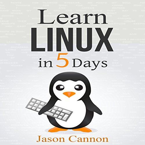 Learn Linux in 5 Days audiobook cover art