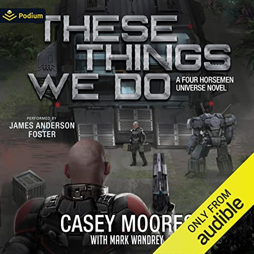 These Things We Do: Rise of the Peacemakers, Book 4