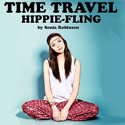 Time Travel Hippie Fling audiobook cover art