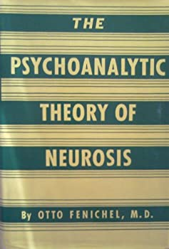 Hardcover The Pschoanalytic theory of Neurosis Book
