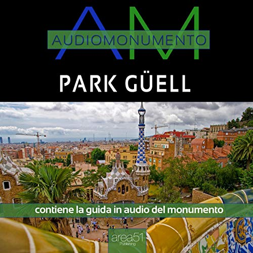 Park Güell audiobook cover art