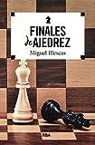 Finales de ajedrez (PRÁCTICA)