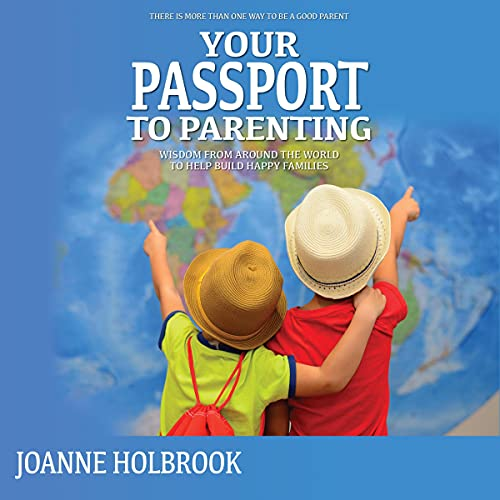 Your Passport to Parenting Audiobook By Joanne Holbrook cover art