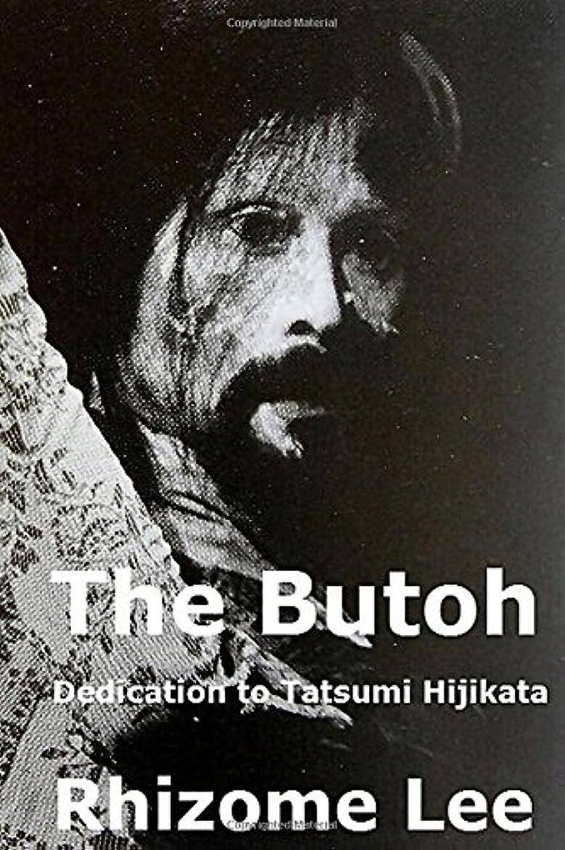 療法風味甲虫The Butoh: A dedication to Tatsumi Hijikata